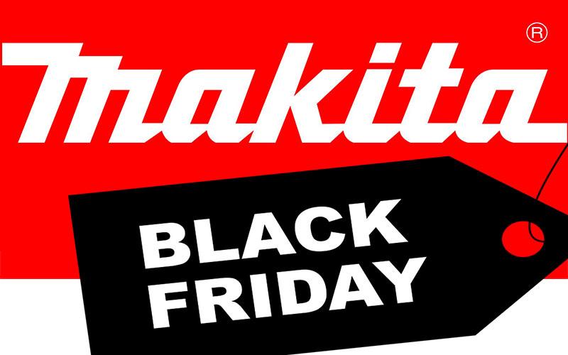 Makita Black Friday